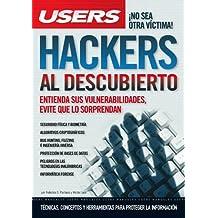 Hackers al descubierto (Spanish Edition)