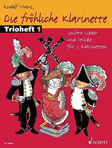 Die Frohliche Klarinette: Performance Score: Easy Pieces for 3 Clarinets