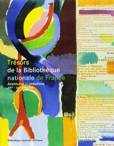 Trésors de la Bibliothèque Nationale de France. Tome 2 : Aventures et créations, XIXe et XXe siècles