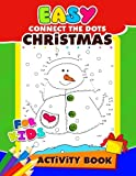 Easy Connect the Dots Christmas Activity Book for Kids: Activity Book for Boy, Girls, Kids, Dot to Dot Game
