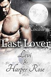 Last Lover: Levi & Harper Rose (Last Lover 4)