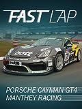 Fast Lap: Porsche Cayman GT4 Manthey Racing