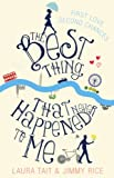 The Best Thing That Never Happened To Me by Laura Tait, Jimmy Rice
