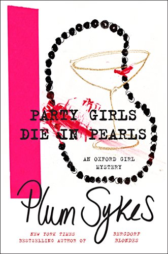 Celebration Girls Die in Pearls: An Oxford Girl Mystery