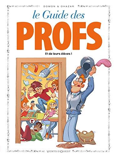 Les Guides en BD - Tome 43: Les Profs