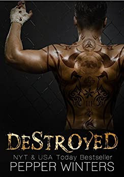 Destroyed (English Edition) di [Winters, Pepper]