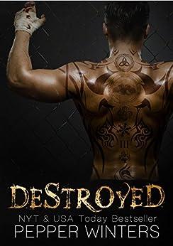 Destroyed (English Edition) von [Winters, Pepper]