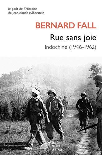 Rue sans joie : Indochine (1946-1962)