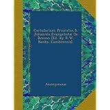 Cartularium Prioratus S. Johannis Evangelistæ De Brecon [Ed. by R.W. Banks. Cambrensis].