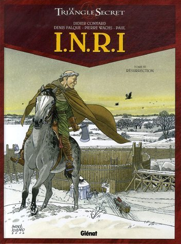 INRI Le Triangle Secret, Tome 4 : Résurrection