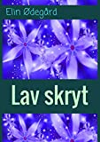 Lav skryt (Norwegian Edition)