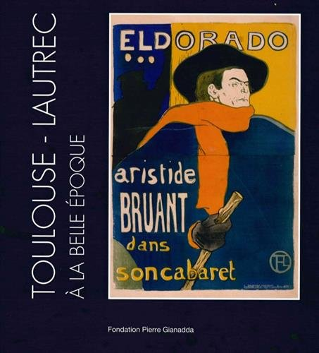 Toulouse-Lautrec  la Belle Epoque : French Cancans, oeuvres graphiques, une collection prive