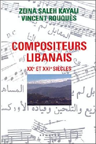 Compositeurs Libanais XXe et XXe siècle