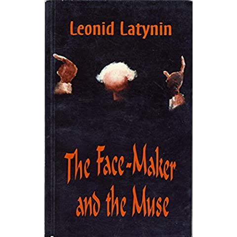 The Face-Maker and the Muse: A Novel (English Edition)