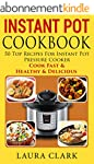 Instant Pot Cookbook: 50 Top Recipes...