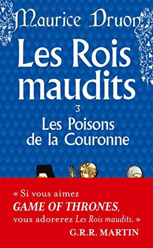 Les Rois maudits, tome 3 : Les Poisons de la couronne par Maurice Druon