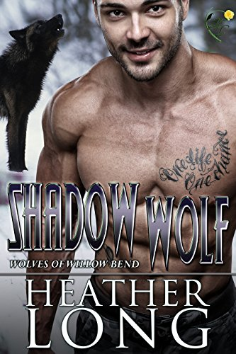Shadow Wolf (Wolves of Willow Bend Book 10) (English Edition)