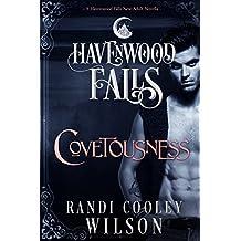 Covetousness: (A Havenwood Falls Novella)