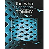 The Who - Sensation: The Story of Tommy