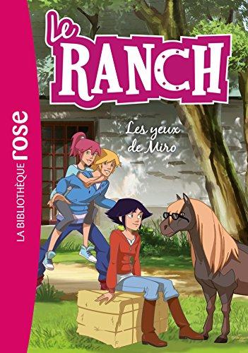 Le Ranch 18 - Les yeux de Miro
