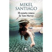 El extraño verano de Tom Harvey (MAXI, Band 603020)