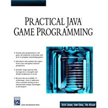 Practical Java Game Development (Game Development Series)