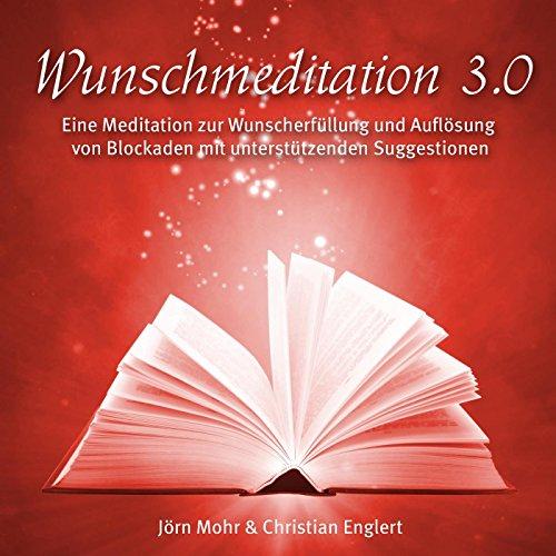 Wunschmeditation 3.0