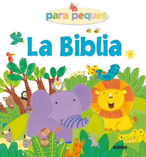 LA BIBLIA para peques (Biblioteca Religiosa) por Lois Rock