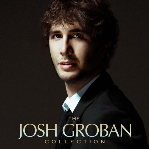 The Josh Groban Collection: Josh Groban: Amazon.co.uk: MP3 Downloads
