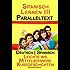 Spanisch Lernen III - Paralleltext - Einfache bis Mittelschwere Kurzgeschichten (Deutsch - Spanisch)