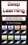 #7: Deep Learning: Machine Learning and Data Analytics Explained