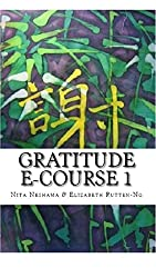Gratitude E-Course 1: Planting The Seed Of Gratitude In My Life
