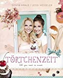 Törtchenzeit: All you need is sweet