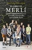 El libro de Merlí: Filosofía y Merlinadas que te harán flipar (FUERA DE COLECCION)