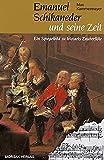 Image de Emanuel Schikaneder und seine Zeit: Ein Spiegelbild zu Mozarts Zauberflöte