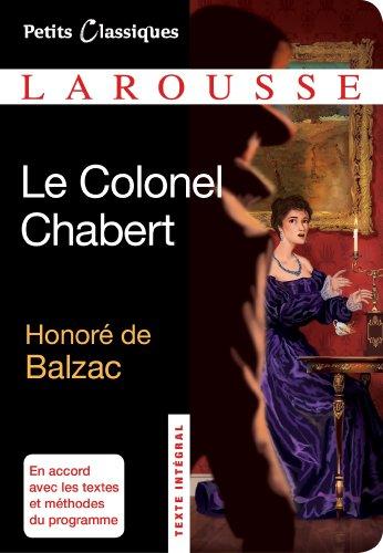 Le Colonel Chabert (Petits Classiques Larousse) par Honore de Balzac