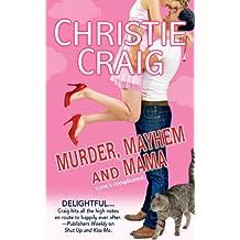 Murder, Mayhem and Mama (English Edition)