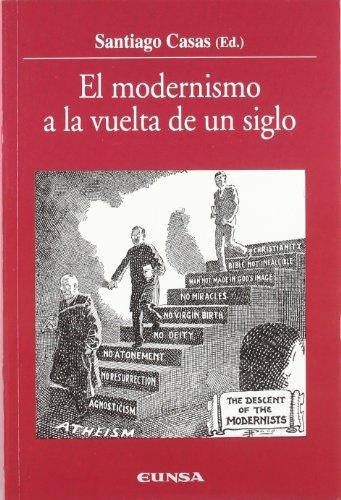 Descargar Libro El modernismo a la vuelta de un siglo (Colección Historia de la Iglesia) de Santiago Casas