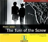 The Turn of the Screw: Originaltexte und Wortschatzhilfen im Begleitheft (Langenscheidts Hörbücher / Jeweils Audio-Kassette bzw. Audio-CD und Booklet im Schuber)