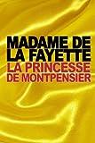 La Princesse de Montpensier - CreateSpace Independent Publishing Platform - 20/09/2015