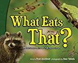 What Eats That?: Predators, Prey, and the Food Chain