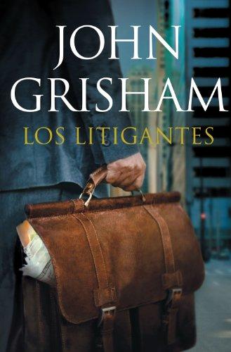 Los litigantes por John Grisham