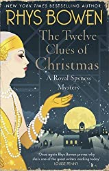 The Twelve Clues of Christmas (Her Royal Spyness) by Rhys Bowen (2016-09-01)
