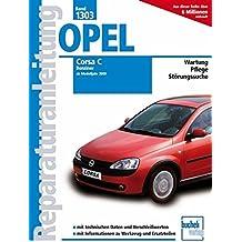 Opel Corsa C, Benziner: alle Otto-Motoren Baujahre 2000-2006