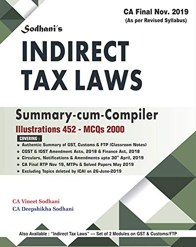 Sodhanis Indirect Tax Summary Compiler for CA Final Nov. 2019