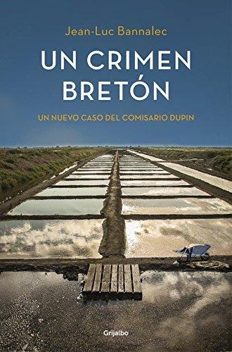 Un Crimen Bretón (NOVELA DE INTRIGA) de JEAN-LUC BANNALEC (2 jul 2015) Tapa blanda