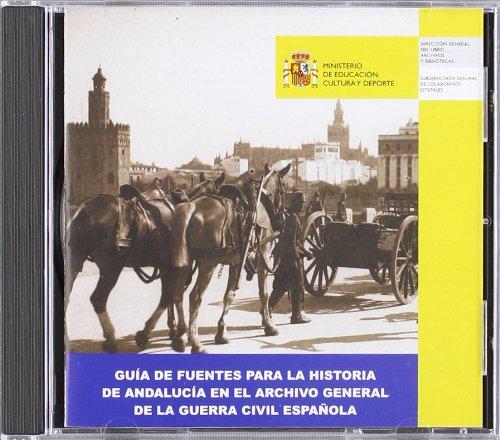 Descargar Libro Guía de Fuentes para la Historia de Andalucía en el Archivo General de la Guerra Civil Española de Aa.Vv.