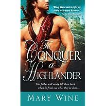To Conquer a Highlander (Hot Highlanders)