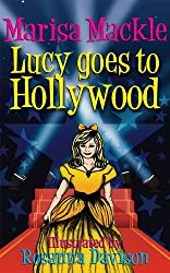 Lucy Goes to Hollywood by Marisa Mackle (2011-02-01)