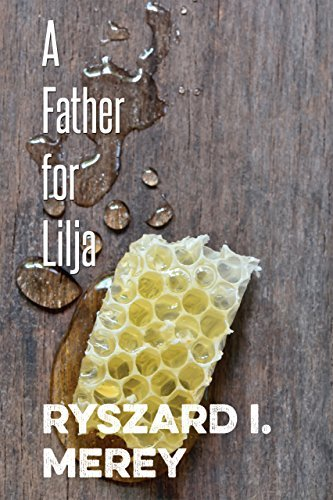 A Father for Lilja by Ryszard I. Merey (2015-08-05)